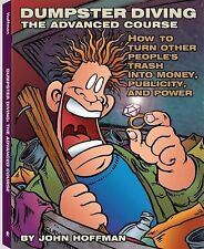 Dumpster Diving: The Advanced Course: How to Turn Other People's Trash-ExLibrary