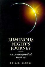 Luminous Night's Journey : An Autobiographical Fragment by A. H. Almaas...