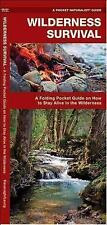Wilderness Survival: A Folding Pocket Guide on How to Stay Alive in the Wilderne