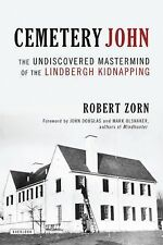Cemetery John: The Undiscovered Mastermind Behind the Lindbergh Kidnapping, Zorn