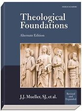 Theological Foundations : Alternate Edition (2011, Paperback, Revised)