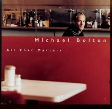 Michael Bolton / All That Matters