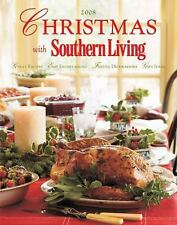 Christmas with Southern Living 2008: Great Recipes - Easy Entertaining - Festive