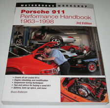 Reparaturanleitung Porsche 911 Baujahr 1963 - 1998 Workshop Performance Handbook