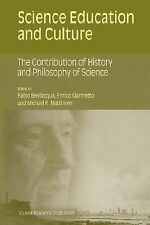 Science Education and Culture : The Contribution of History and Philosophy of...