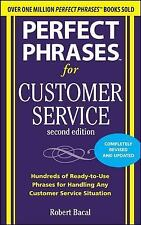 Perfect Phrases: Perfect Phrases for Customer Service : Hundreds of...
