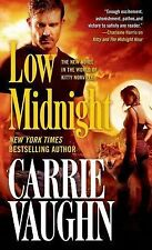Low Midnight (Kitty Norville), Vaughn, Carrie, Good Condition, Book