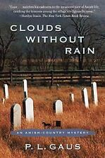 Clouds Without Rain: An Amish-Country Mystery (Amish-Country Mysteries (Plume))