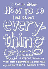 """""""How to Do Just About Everything"""" *LIKE NEW* by Collins eHow (Hardback, 2003)"""