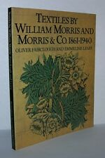 TEXTILES BY WILLIAM MORRIS AND MORRIS & CO - Fairclough, Oliver - First Edition