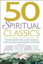 50 Spiritual Classics: Timeless Wisdom from 50 Great Books on Inner Discovery, E