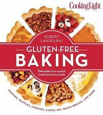 Cooking Light Gluten-Free Baking: Delectable From-Scratch Sweet and Savory Treat