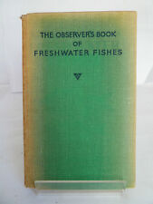THE OBSERVER'S BOOK OF FRESHWATER FISHES 1954 by A LAURENCE WELLS