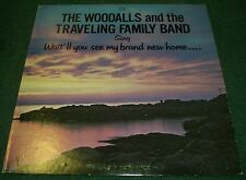 Wait'll You See My Brand New Home~The Woodalls & Traveling Family Band~FAST SHIP
