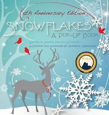 Snowflakes: 5th Anniversary Edition : A Pop-Up Book by Jennifer Preston...