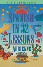Spanish in 32 Lessons by Adrienne (Paperback, 1995)