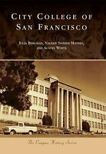 Campus History: City College of San Francisco by Valerie Sherer Mathes,...