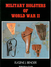 Military Holsters of WWII Hardcover - Colt 1911 S&W M&P World War 2 Holster