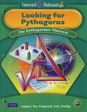 CONNECTED MATHEMATICS GRADE 8 STUDENT EDITION LOOKING FOR PYTHAGORAS (Connected
