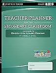 Teacher Planner for the Secondary Classroom : A Companion to Discipline in...