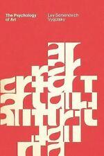 The Psychology of Art by Lev S. Vygotsky (1974, Paperback)