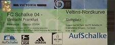 TICKET 2003/04 FC Schalke 04 - Eintracht Frankfurt