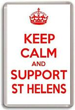 KEEP CALM AND SUPPORT ST HELENS,  RUGBY LEAGUE TEAM Fridge Magnet