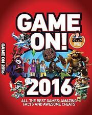Game On! 2016 by Gamers/Best video Games/secrets/facts kids book 224p Scholastic