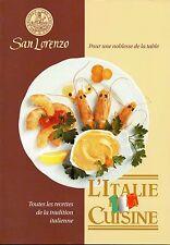 L'Italie et la cuisine - Toutes les recettes de la tradition italienne