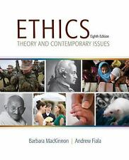 Ethics : Theory and Contemporary Issues by Andrew Fiala and Barbara MacKinnon...