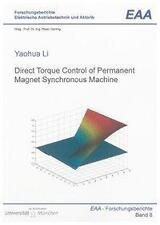 YAOHUA LI - DIRECT TORQUE CONTROL OF PERMANENT MAGNET SYNCHRONOUS MACHINE
