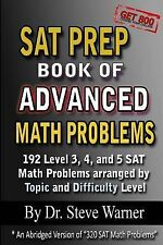 SAT Prep Book of Advanced Math Problems: 192 Level 3, 4 and 5 SAT Math Problems
