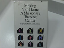 MAKING YOUR HOME A MISIONARY TRAINING CENTER Mormon LDS