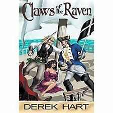 Claws of the Raven by Derek Hart (2012, Paperback)