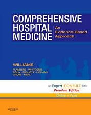 Comprehensive Hospital Medicine : An Evidence-Based Approach by Winthrop F....