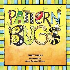 Math Is Fun!: Pattern Bugs Fun Early Math Concepts by Trudy Harris (2001,...