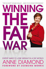 Winning the Fat War: Expert Ways to Lose Weight in a Fat World, Anne Diamond
