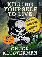 Killing Yourself to Live: 85% of a True Story, 0571223974, New Book