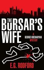 The Bursar's Wife: George Kocharyan 1 (George Kocharyan Mystery) by Rodford, E.G