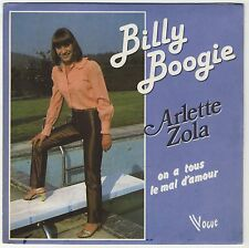 45 tours Arlette Zola Billy boogie On a tous le mal d'amour 1983 EXC
