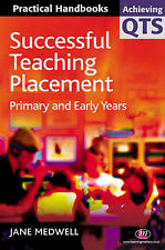 Successful Teaching Placement: Primary and Early Years by Nigel Palmer, Jane...