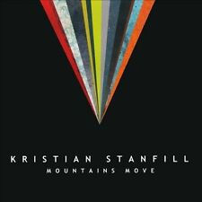 Mountains Move * by Kristian Stanfill (CD, Jan-2011, Six Steps Records) NEW
