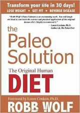 The Paleo Solution by Robb Wolf Original Human Diet Hardcover Book WT66279