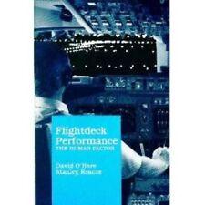 Flightdeck Performance: The Human Factor Aviation Book