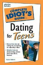 Complete Idiot's Guide to Dating for Teens Girls BOOK