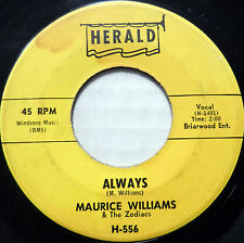 MAURICE WILLIAMS & THE ZODIACS 45 Always / I Remember HERALD Doo Wop #A892