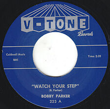 "BOBBY PARKER Watch Your Step V-TONE 7"" Reissue - Stunning 1961 Guitar R&B HEAR"