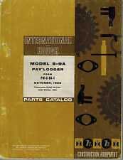 INTERNATIONAL/HOUGH  S-9A  PAY LOGGER  PARTS CATALOG