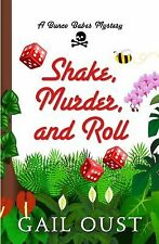 Shake, Murder, and Roll (Thorndike Press Large Print Superior Collection), Oust,