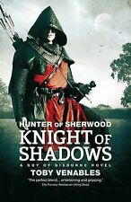 NEW - Hunter of Sherwood: Knight of Shadows, Toby Venables - Paperback Book | 97